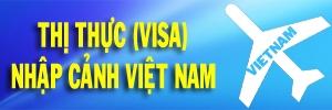 thi thuc nhap canh, visa nhap canh, thị thực nhập cảnh, visa nhập cảnh, thi thuc nhap canh viet nam, thị thực nhập cảnh việt nam